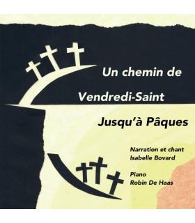 Un chemin de Vendredi-Saint jusqu'à Pâques