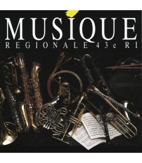 Musique Régionale 43e RI - Le Quarant tro
