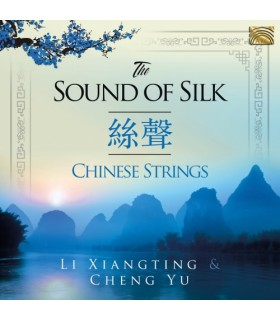 The Sound of Silk - Chinese Strings