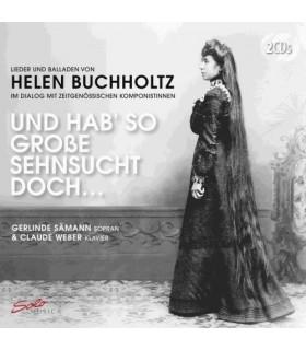 Lieder and Ballads from Helen Buchholtz (1877-1953)