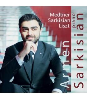 Medtner - Sarkisian - Liszt