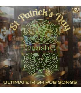 St. Patrick's Day - Ultinate Irish Pub Songs