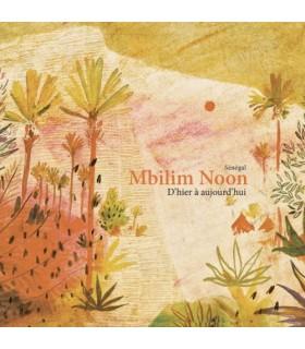 Mbilim Noon, d'hier à aujourd'hui