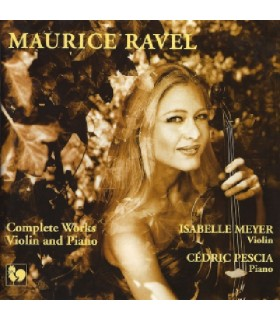 Maurice Ravel - Complete Works for Violin and Piano