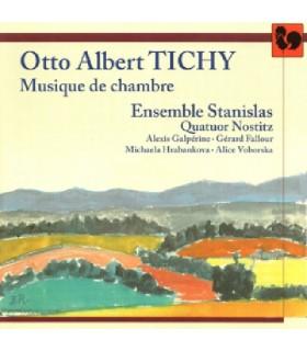 Otto-Albert Tichy - Musique de Chambre