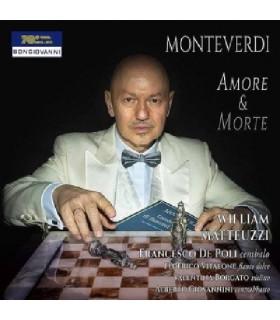 Claudio Monteverdi - Amore & Morte