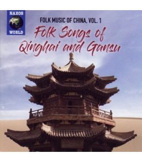 Folk Music of China. Vol.1: Folk Songs of Qinghai and Gansu