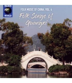 Folk Music of China. Vol.4 : Folk Songs of Guangxi