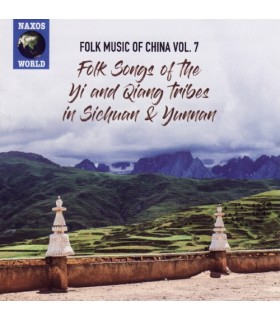 Folk Music of China. Vol.7 : Yi and Qiang tribes in Sichuan and Yunnan