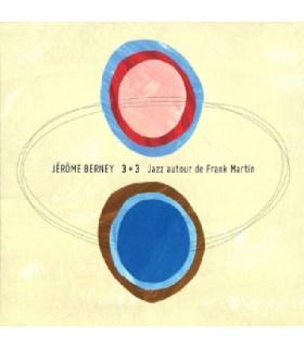 3+3 Jazz autour de Frank Martin