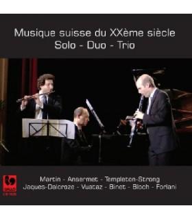Musique suisse du XXe siecle - Solo-Duo-Trio