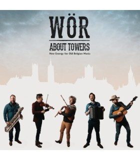 About Towers - New Energy from Old Belgian Music