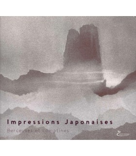 Impressions japonaises - Berceuses et comptines