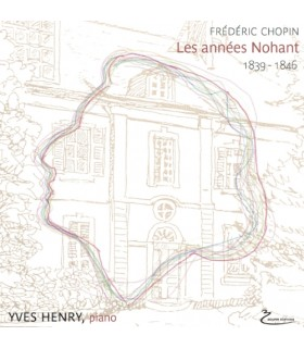Frederic Chopin - Les annees Nohant 1839-1846