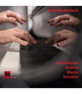 Mendelssohn - Brahms - Martin - Schubert