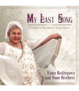 My Last Song – A Tribute to Macedonia's Gypsy Queen