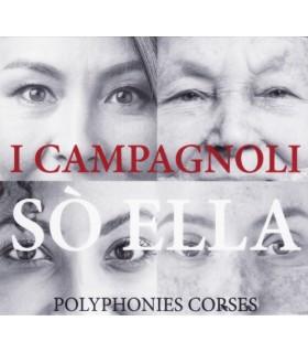 Sò Ella - Polyphonies Corses