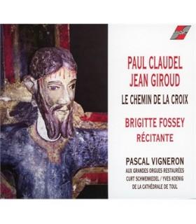 Le chemin de la croix - Paul Claudel - Jean Giroud