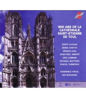 800 Ans de la Cathédrale Saint-Etienne de Toul