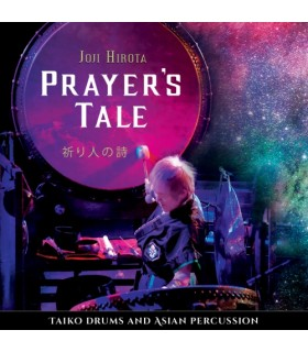 Prayer's Tale - Taiko Drums and Asian Percussion