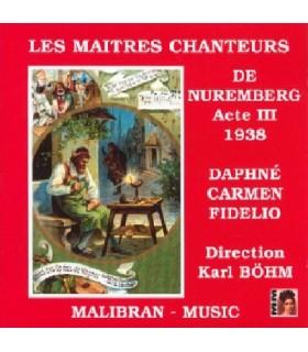 LES MAITRES CHANTEURS DE NUREMBERG (Acte 3), K. Böhm, 1938