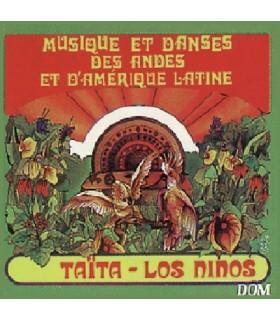 TAITA - LOS NINOS