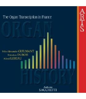 ORGAN HISTORY - Transcriptions Françaises