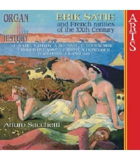 ORGAN HISTORY - Érik SATIE et Raretés Françaises du 20è Siècle